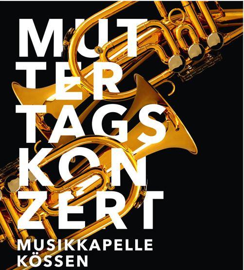 MUTTERTAGSKONZERT 2020 der Musikkapelle KÖSSEN